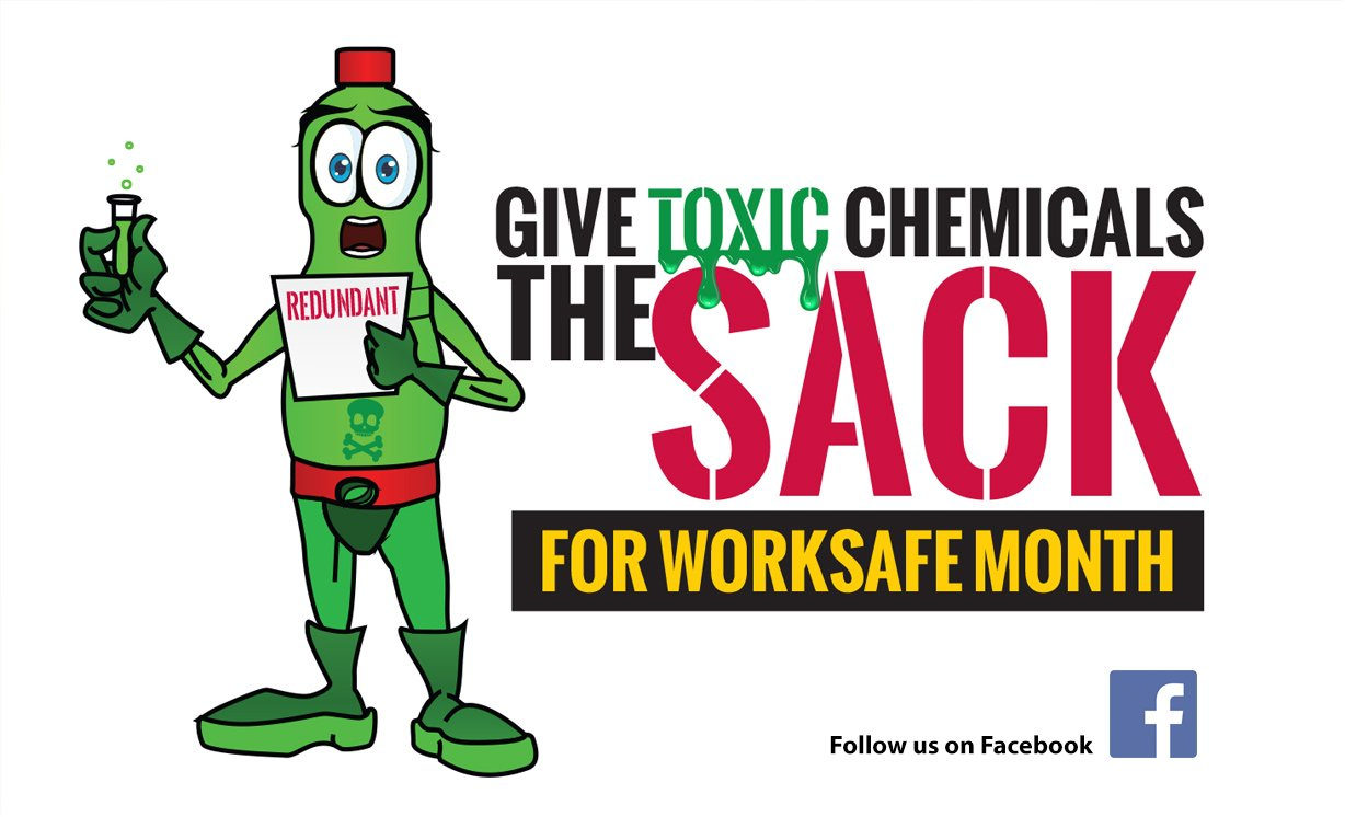 Worksafe Month Toxic Chemicals
